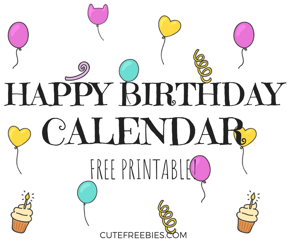 photograph relating to Birthday Calendar Printable known as Satisfied Birthday Calendar - No cost Printable! - Lovely Freebies