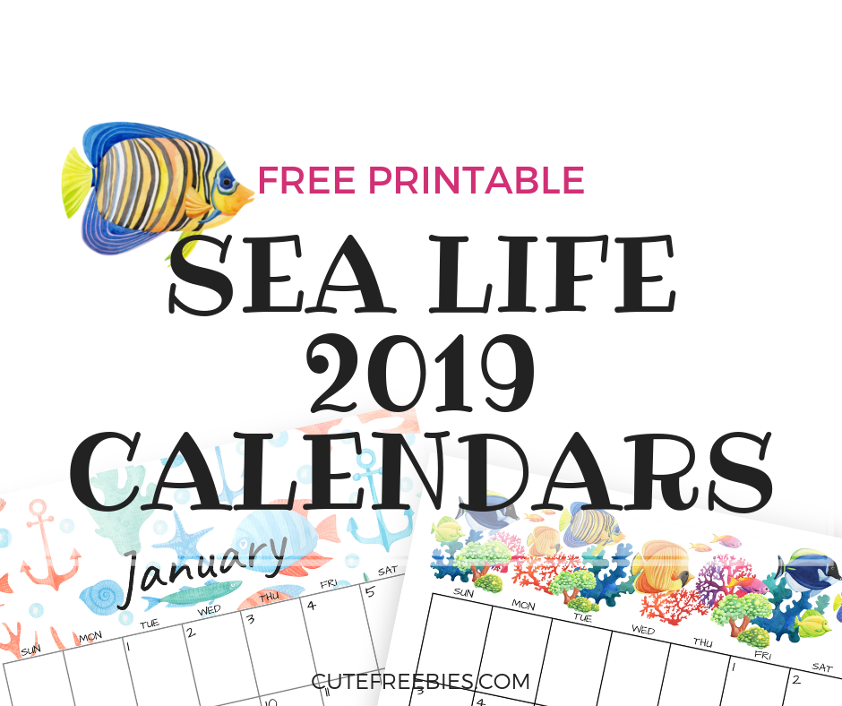 2019 Sea Themed Calendar Printables And More Cute Freebies For You