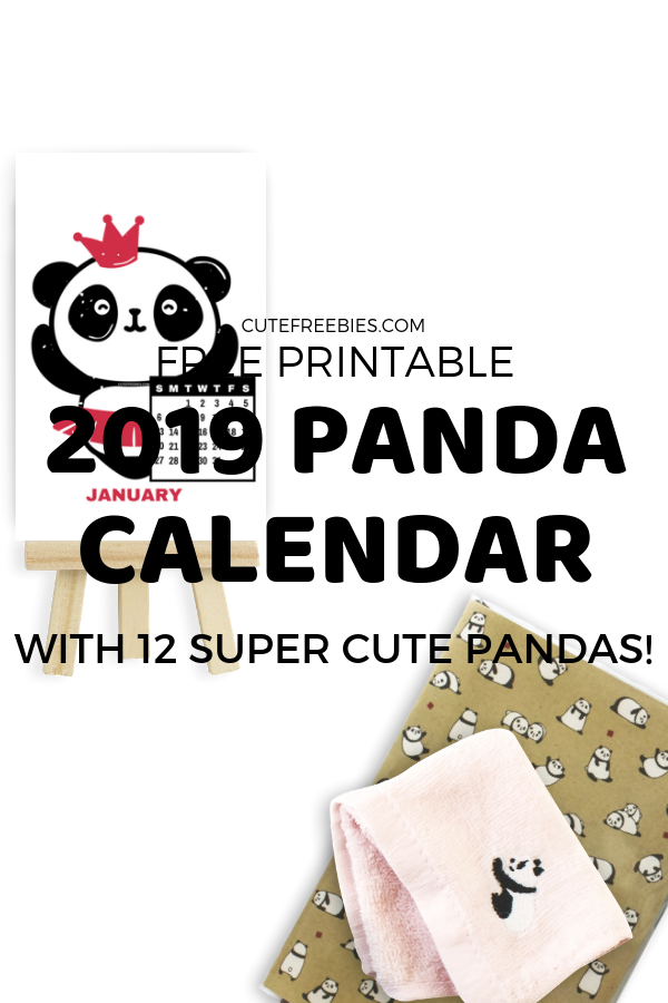 Cute Panda Calendar For 2019 Free Printable Cute Freebies For You